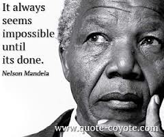 Nelson Mandela impossible quote