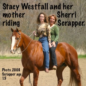 Stacy Westfall and her mother Sherri riding Scrapper.