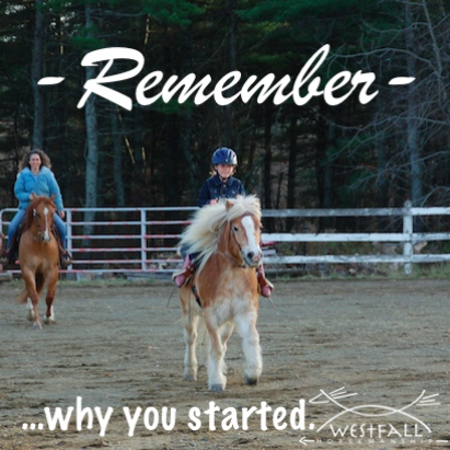 Remember why you started riding horses.