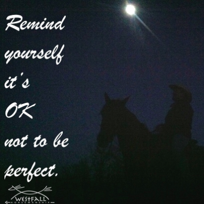 Remind yourself its ok not to be perfect.