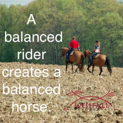 A balanced rider creates a balanced horse