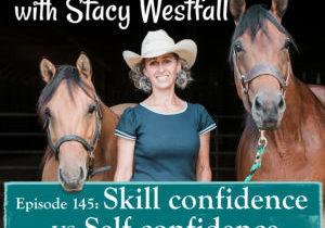 Episode 145_ Skill confidence vs self confidence