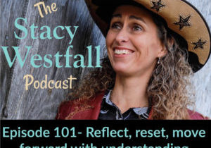 Stacy Westfall Podcast 101