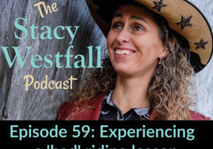 Stacy Westfall Podcast 59