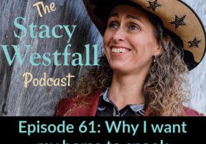 Stacy Westfall Podcast 61